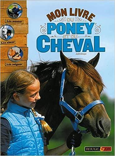 Mon Grand Livre Du Poney Et Du Cheval 9782261402359 Amazon