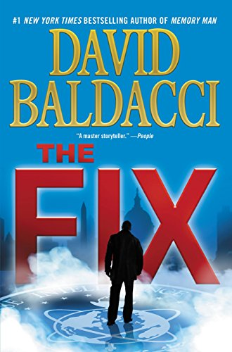 The Fix (Memory Man series Book 3) by [Baldacci, David]
