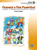 Famous and Fun Familiar Favorites, Carol Matz, 0739032291