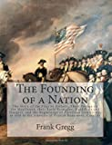 The Founding of a Nation, Frank Gregg, 1463634404