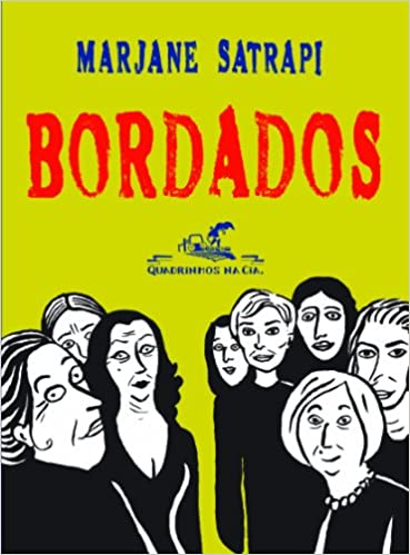 Bordados - Broderies (Em Portugues do Brasil): Marjane Satrapi: 9788535916218: Amazon.com: Books