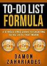 To-Do List Formula: A Stress-Free G...