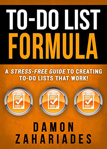 To-Do List Formula: A Stress-Free Guide To Creating To-Do Lists That Work! cover