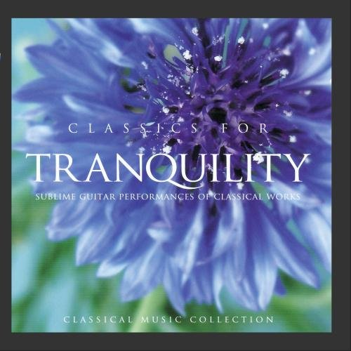 Classics for Tranquility by Global Journey
