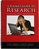 A Rookie's Guide to Research 4th (fourth) Edition by Barbara Mills, Mary Stiles published by Union Creek Communications (2009)