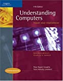 Understanding Computers: Today and Tomorrow, 11th Edition, Comprehensive (Available Titles Skills Assessment Manager (SAM) - Office 2007)