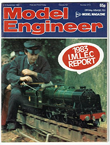Model Engineer Magazine, 2-15 September 1983, vol 151 #3712: A 2 5/8 in Centre Lathe, / Half-Beam Grasshopper Engine / William, a Freelance 2-6-2T Locomotive for 3 1/2 in Gauge / An Improvised Radial Drill / Ransomes Class A Thrasher in 2 in Scale...and