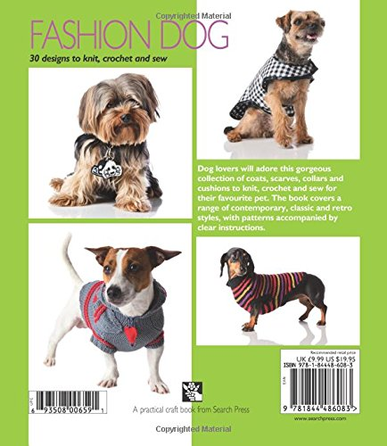 Fashion Dog 30 Designs To Knit Crochet And Sew Search Press