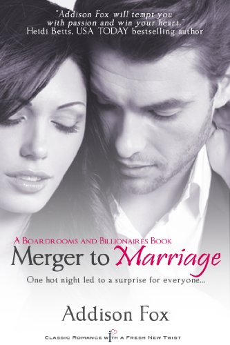 Merger to Marriage: A Boardrooms and Billionaires Series Book (Boardrooms & Billionaires 2) cover