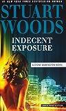 Indecent Exposure (A Stone Barrington Novel)