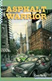 The Asphalt Warrior, Gary Reilly, 0984786007