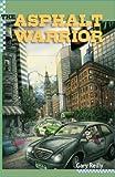 The Asphalt Warrior, Gary Reilly, 0984786007