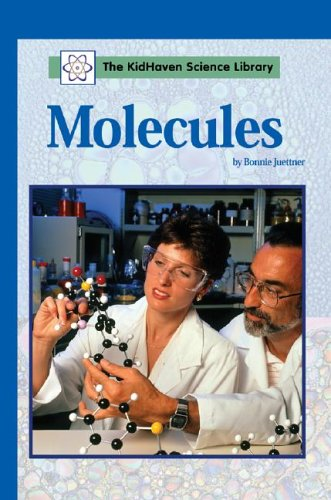 Molecules (Kidhaven Science Library)