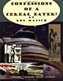 Confessions of a Cereal Eater, Rob Maisch, 1561631418