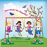 God Made You Beautiful, Stephanie Farley, 1609578260