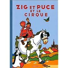 ZIG ET PUCE T.15 : ZIG ET PUCE ET LE CIRQUE