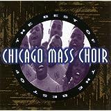 The Best of Chicago Mass Choir