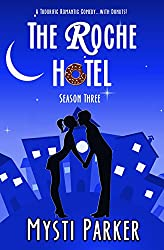 The Roche Hotel (Short & Sweet Romantic Comedy): Season Three