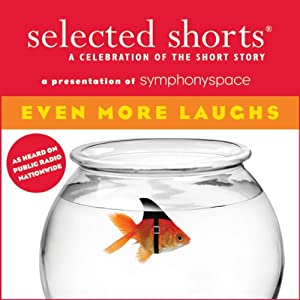 Selected Shorts: Even More Laughs Radio/TV
