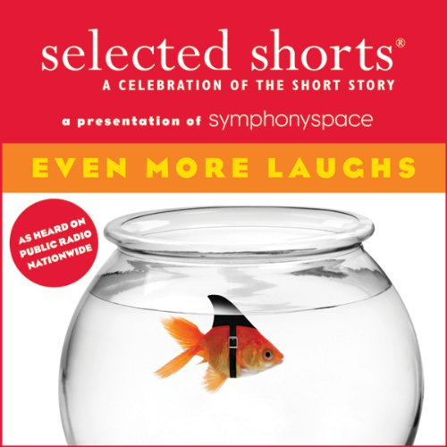 Selected Shorts: Even More Laughs