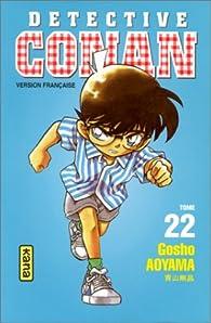 Détective Conan, tome 22 par Gôshô Aoyama