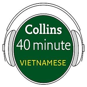 Vietnamese in 40 Minutes Audiobook