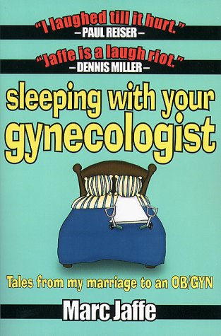 Read Online Sleeping with Your Gynecologist ebook