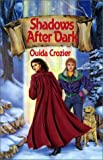 Shadows after Dark, Ouida Crozier, 1883061504