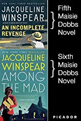 Maisie Dobbs Bundle #2, An Incomplete Revenge and Among the Mad: Books 5 and 6 in the New York Times Bestselling Series (Maisie Dobbs Novels)