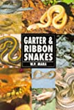 Garter and Ribbon Snakes, W. P. Mara, 0793802695
