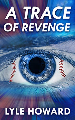 A Trace Of Revenge by Lyle Howard ebook deal