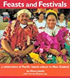 img - for Feasts and Festivals: A Celebration of Pacific Island Culture in New Zealand book / textbook / text book