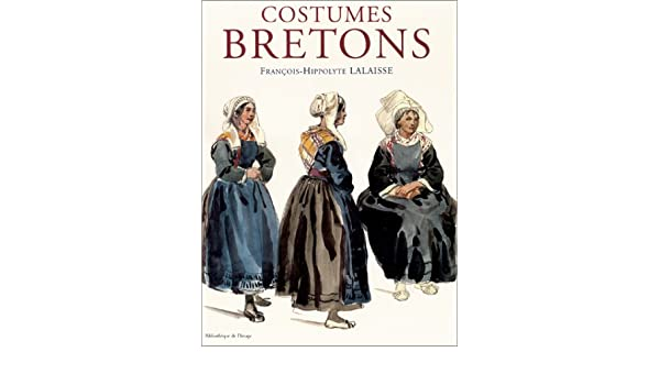 Costumes bretons François,Hippolyte Lalaisse 9782914239622