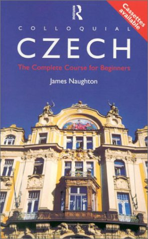 Colloquial Czech: The Complete Course for Beginners (Book & C.D's)