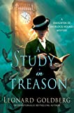 A Study in Treason: A Daughter of Sherlock Holmes Mystery (The Daughter of Sherlock Holmes Mysteries)