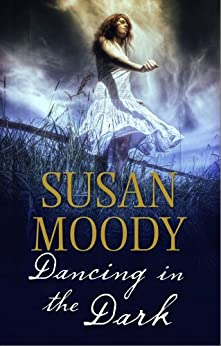 Dancing in the Dark by [Moody, Susan]