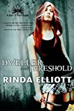 Dweller on the Threshold, Rinda Elliott, 1619216892