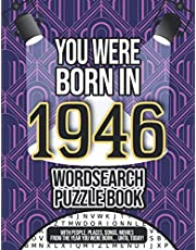 You Were Born In 1946 Wordsearch Puzzle Book: A 1946 Birthday Gift Word Search For Men And Women