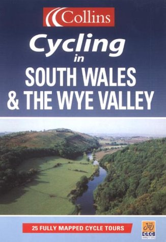 Cycling in South Wales and the Wye Valley (Cycling Guide Series) pdf