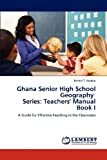 Ghana Senior High School Geography Series, Bethel T. Ababio, 384842049X