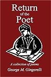 Return of the Poet, George Gingerelli, 0595327702