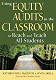 Using Equity Audits in the Classroom to Reach and Teach All Students
