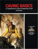Caving Basics 3rd Edition