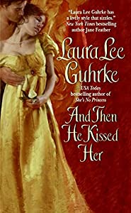And Then He Kissed Her (Girl Bachelors series Book 1)