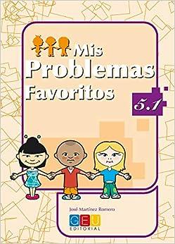 Mis Problemas Favoritos 5.1 por José Martínez Romero epub