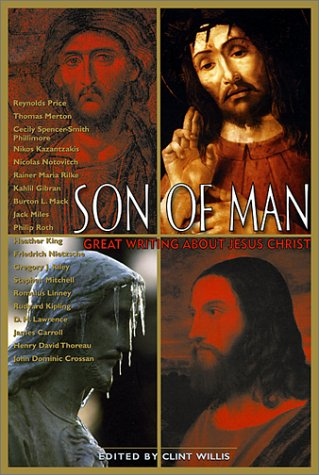 Download Son of Man: Great Writing About Jesus Christ (Adrenaline Lives Series) PDF