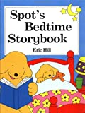 Spot's Bedtime Story Book, Eric Hill, 0399233539