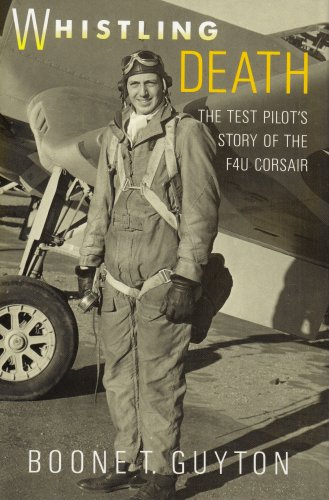 Whistling Wings - Whistling Death: The Test Pilot's Story of the F4U Corsair