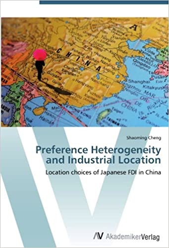 Preference Heterogeneity and Industrial Location: Location choices of Japanese FDI in China