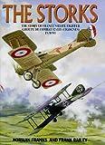 STORKS: The Story of France's Elite Fighter Groupe De Combat 12 (Les Cigognes) in WWI